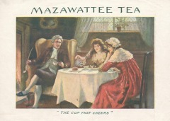 Advertisement The Mazawattee Tea Company founded in 1887